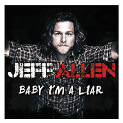 Jeff Allen EP- Baby I'm A Liar